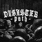 DISASTER PATH Disaster Path album cover
