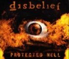DISBELIEF Protected Hell album cover