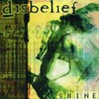 DISBELIEF Shine album cover