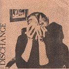 DISCHANGE Dischange / Crazy Fucked Up Daily Life album cover