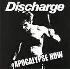 DISCHARGE Apocalypse Now album cover