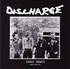 DISCHARGE Early Demo's album cover