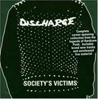 DISCHARGE Society's Victims album cover