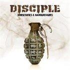 DISCIPLE Horseshoes & Handgrenades album cover