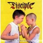 DISCIPLE My Daddy Can Whip Your Daddy album cover