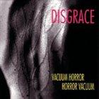 DISGRACE Vacuum Horror, Horror Vacuum album cover