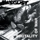 DISGUST Brutality Of War album cover