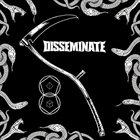 DISSEMINATE Disseminate album cover