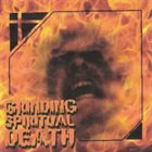 DISSOLVE BEING Grinding Spiritual Death album cover