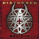 DISTURBED Believe album cover