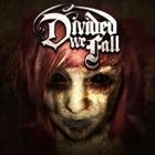 DIVIDED WE FALL Divided We Fall album cover