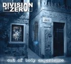 DIVISION BY ZERO Out of Body Experience album cover