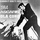 D'LA COKE ET DES PUTES 1984 / Ascaris / D'la Coke Et Des Putes album cover