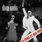 D'LA COKE ET DES PUTES Disco Sucks album cover
