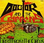 DOCTOR AND THE CRIPPENS Fired From The Circus album cover