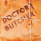 DOCTOR BUTCHER Doctor Butcher album cover