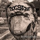 DOGSTONE Hopelessness album cover