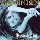 DOMINION Blackout album cover