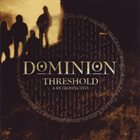 DOMINION Threshold: A Retrospective album cover