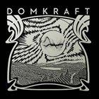 DOMKRAFT Domkraft album cover