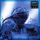 DOOM Doom VI - Illegal Soul album cover