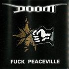 DOOM Fuck Peaceville album cover