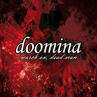 DOOMINA March On, Dead Man album cover