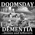 DOOMSDAY DEMENTIA ...Demos And Leftovers album cover