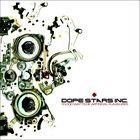 DOPE STARS INC. 10.000 Watts Of Artificial Pleasures album cover