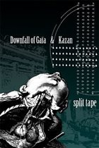 DOWNFALL OF GAIA Downfall Of Gaia / Kazan album cover