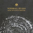 DOWNFALL OF GAIA Ethic Of Radical Finitude album cover