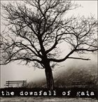 DOWNFALL OF GAIA The Downfall Of Gaia album cover