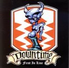 DOWNTIME First In Line album cover