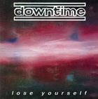 DOWNTIME Lose Yourself album cover