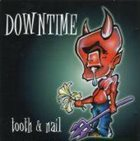 DOWNTIME Tooth & Nail album cover