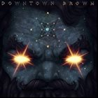DOWNTOWN BROWN Masterz of the Universe album cover