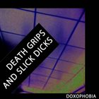 DOXOPHOBIA Death Grips and Slick Dicks album cover