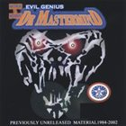 DR. MASTERMIND History of Evil Genius album cover