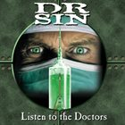 DR. SIN Listen to the Doctors album cover