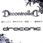 DRACONIC Decontrolled / Draconic album cover