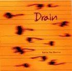 DRAIN Serve the Shame album cover