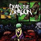 DRAIN THE DRAGON Demon Of My Nights album cover