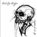 DRAIN THE DRAGON The Rise Of Madness album cover