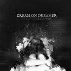 DREAM ON DREAMER Songs Of Solitude album cover