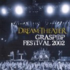 DREAM THEATER Graspop Festival 2002 (International Fan Club CD 2003) album cover
