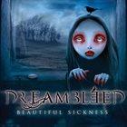 DREAMBLEED Beautiful Sickness album cover