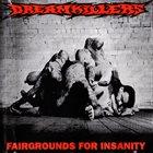 DREAMKILLERS Fairgrounds for Insanity album cover