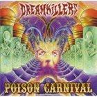 DREAMKILLERS Poison Carnival album cover