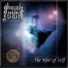 DREAMSCAPES OF THE PERVERSE The Rise of Self album cover