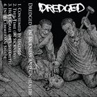 DREDGED In Sickness And Unhealth album cover